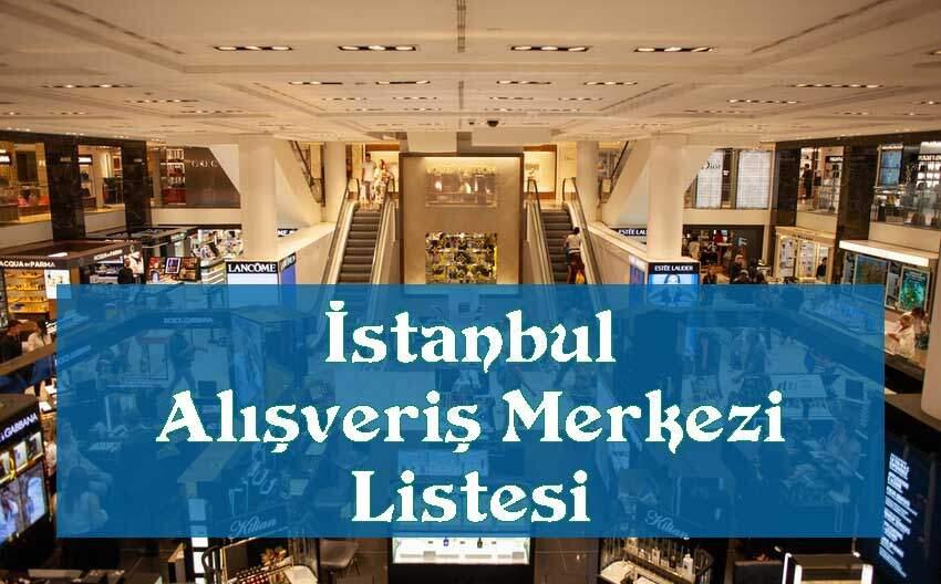 istanbul alisveris merkezi listesi
