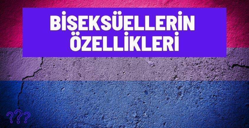 biseksuellerin ozellikleri