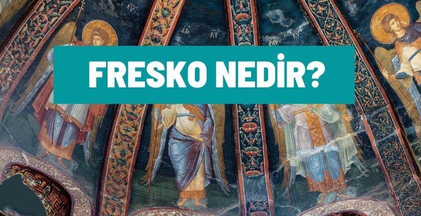 fresko nedir
