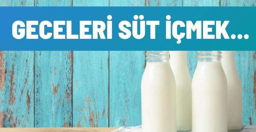 Geceleri Süt İçmek
