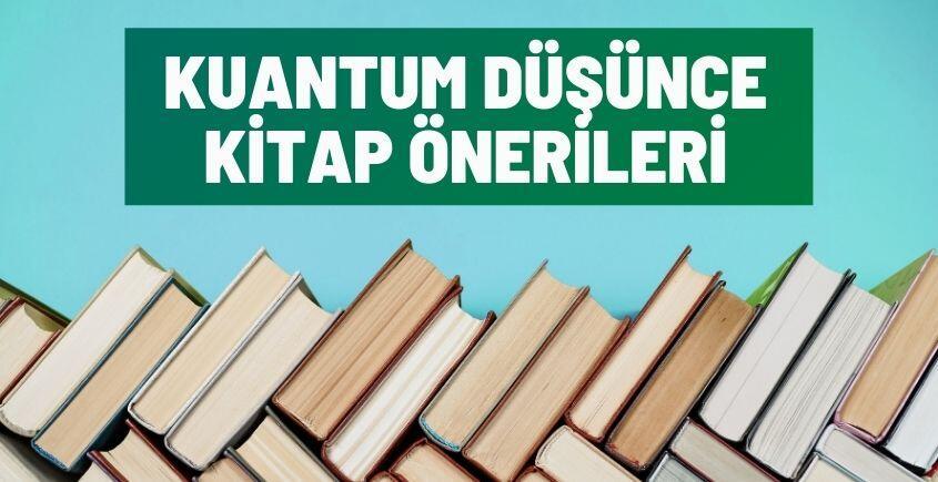 Kuantum Düşünce Kitap Önerileri