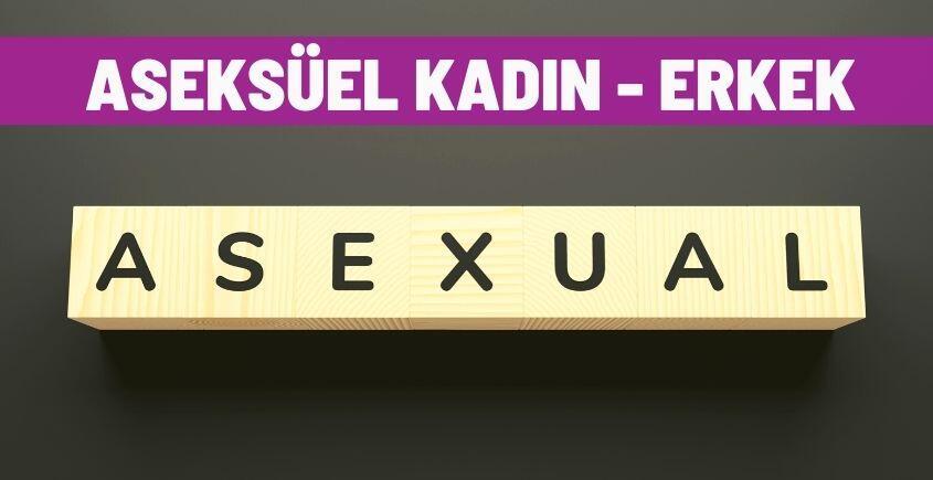 aseksuel kadin erkek