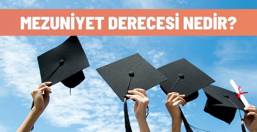mezuniyet derecesi nedir