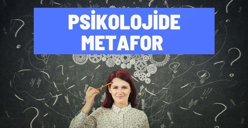 psikolojide metafor