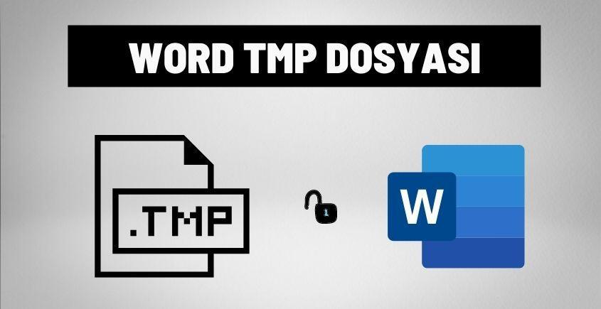 word tmp dosyasi