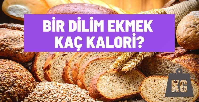 bir dilim ekmek kac kalori