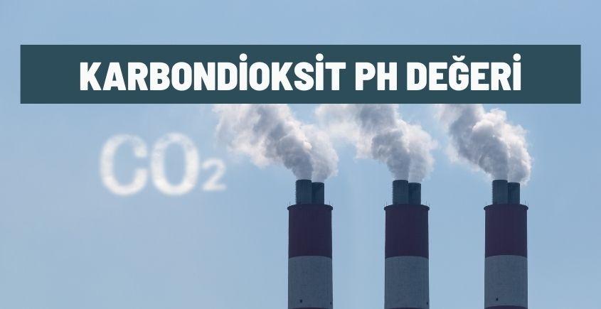 karbondioksit ph degeri