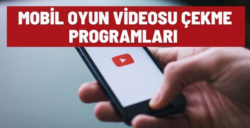 mobil oyun videosu cekme programlari