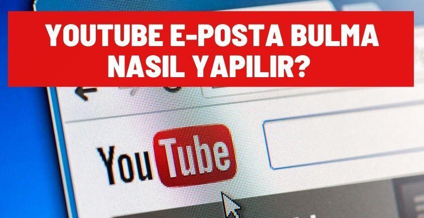 youtube eposta bulma nasil yapilir